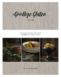 image: Goodbye Gluten recipe book by Sally Holland